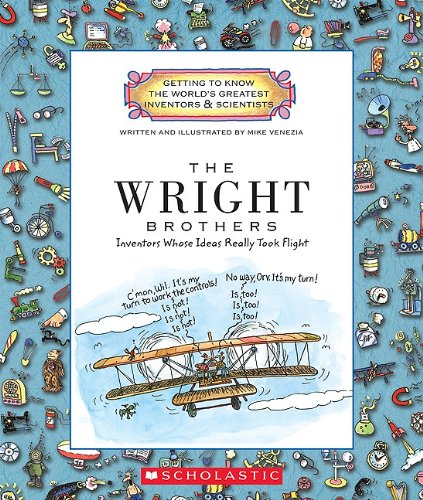 9780531223536: The Wright Brothers: Inventors Whose Ideas Really Took Flight (Getting to Know the World's Greatest Inventors and Scientists)