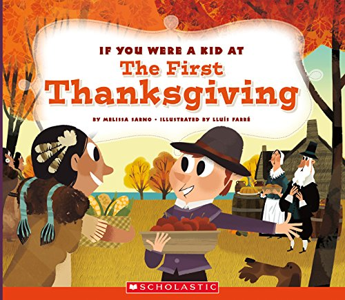 If You Were a Kid at the First Thanksgiving Dinner: Melissa Sarno