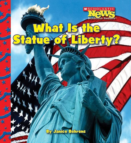 9780531224281: What Is the Statue of Liberty? (Scholastic News Nonfiction Readers)