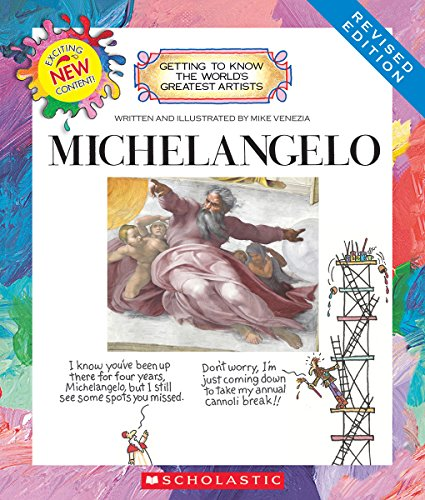9780531225387: Michelangelo (Revised Edition) (Getting to Know the World's Greatest Artists)