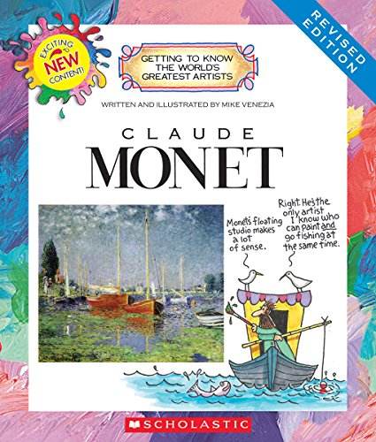 9780531225400: Claude Monet (Revised Edition) (Getting to Know the World's Greatest Artists (Paperback))