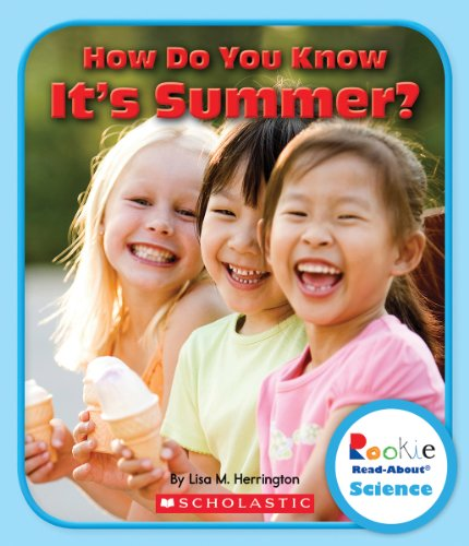 9780531225776: How Do You Know It's Summer? (Rookie Read-About Science)
