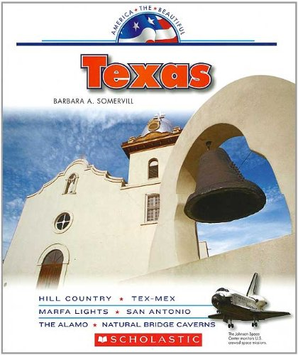 9780531229187: Texas (America the Beautiful. Third Series)