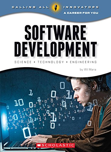 9780531230039: Software Development: Science, Technology, Engineering (Calling All Innovators: A Career for You)