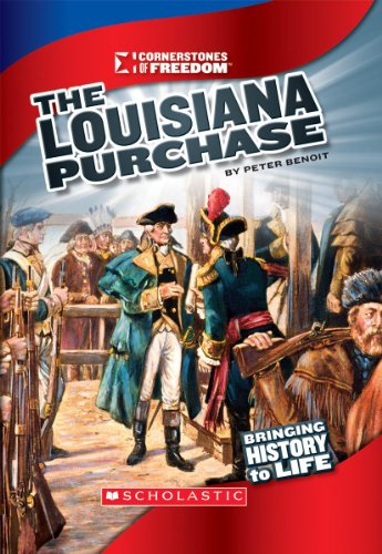 9780531230602: The Louisiana Purchase (Cornerstones of Freedom: Third (Library))