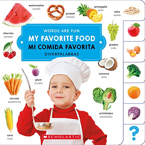 My Favorite Food/ Mi Comida Favorita: Scholastic Children's Press
