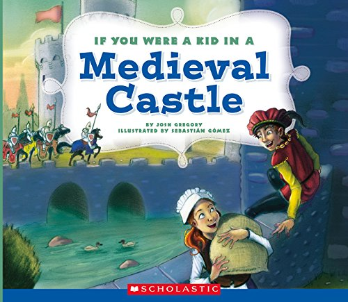 9780531230992: If You Were a Kid in a Medieval Castle