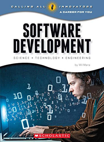 9780531232217: Software Development: Science, Technology, Engineering (Calling All Innovators: a Career for Youi)