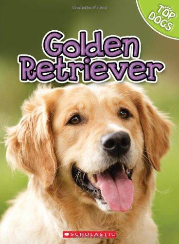 9780531232415: Golden Retriever (Top Dogs)