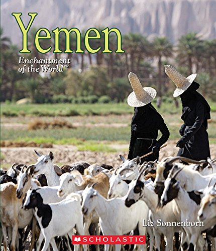 Yemen (Enchantment of the World): Liz Sonneborn