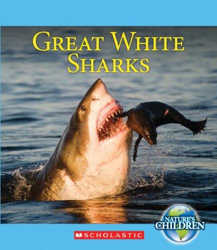 Great White Sharks (Nature's Children): Gregory, Josh