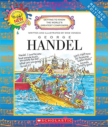 9780531233733: George Handel (Getting to Know the World's Greatest Composers)