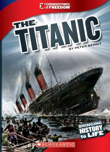 9780531236079: The Titanic (Cornerstones of Freedom)