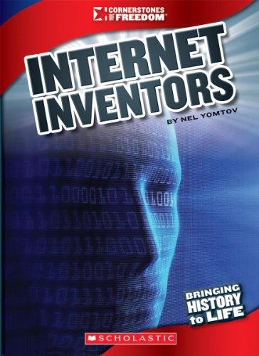 Internet Inventors (Cornerstones of Freedom): Yomtov, Nel
