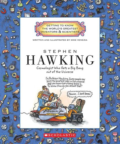 9780531237281: Stephen Hawking: Cosmologist Who Gets a Big Bang Out of the Universe (Getting to Know the World's Greatest Inventors & Scientists)