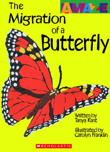 9780531238028: The Migration of a Butterfly