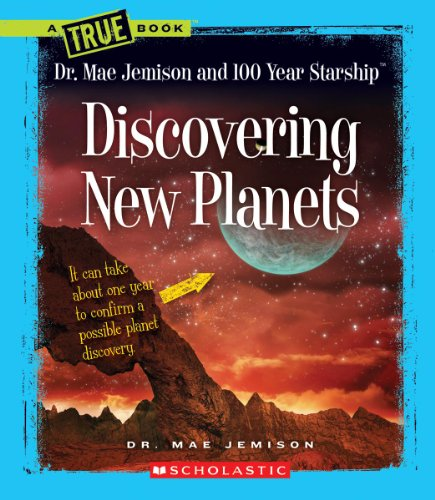 9780531240632: Discovering New Planets (True Books: Dr. Mae Jemison and 100 Year Starship)