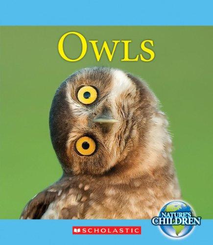 9780531243053: Owls (Nature's Children (Children's Press Paperback))
