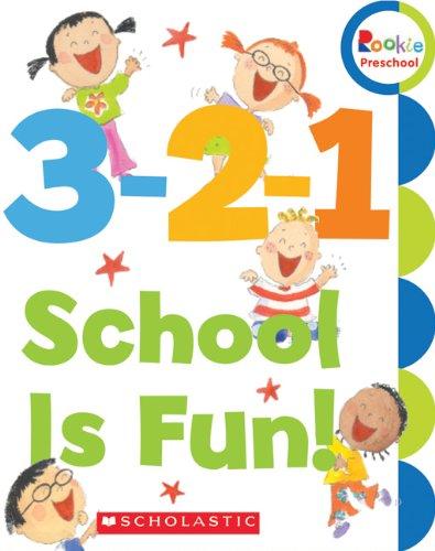 3-2-1 School Is Fun! (Rookie Preschool: My First Rookie Reader): Haley, Amanda