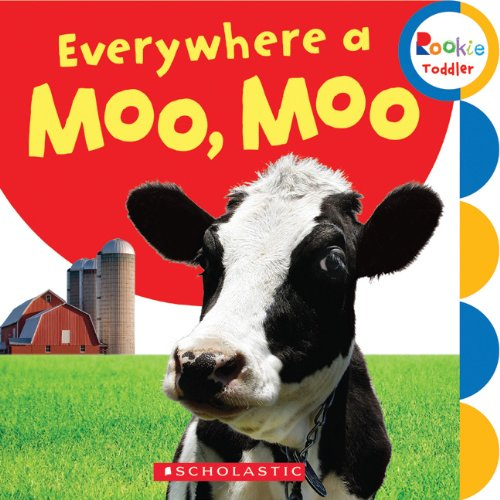 9780531245484: Everywhere a Moo, Moo (Rookie Toddler)
