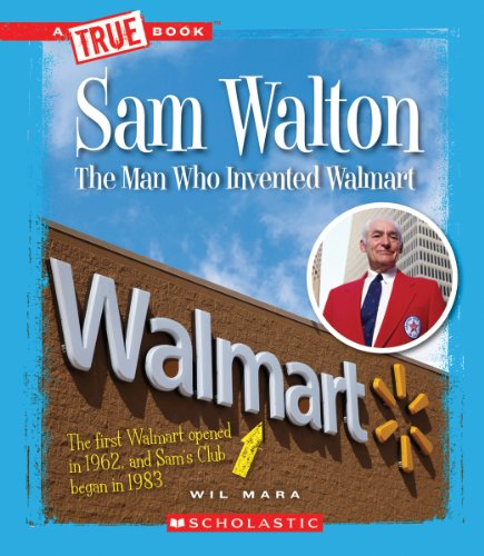 9780531247785: Sam Walton: Rethinking Retail (True Books)