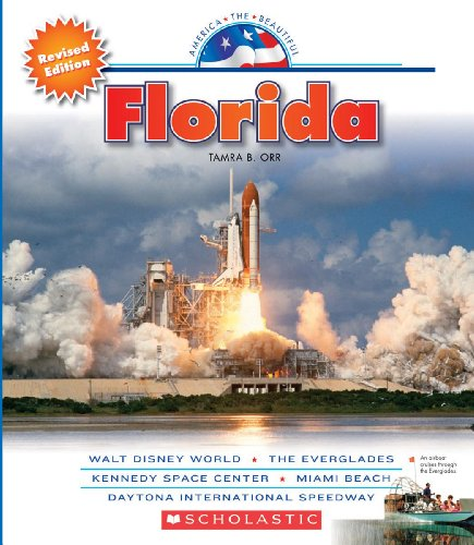 9780531248805: Florida (America the Beautiful. Third Series)