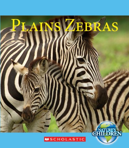 9780531254363: Plains Zebras (Nature's Children)