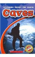 9780531260258: Caves (Blastoff! Readers: Learning About the Earth-level 3: Early Fluent)