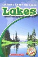 9780531260302: Lakes (Blastoff! Readers: Learning About the Earth-level 3: Early Fluent)