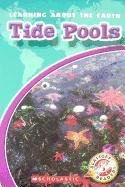 9780531260371: Tide Pools (Blastoff! Readers: Learning About the Earth-level 3: Early Fluent)