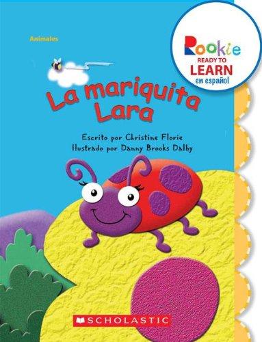 La mariquita Lara / Lara Ladybug (Rookie: Christine Florie