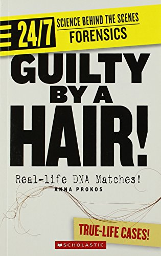 Guilty by a Hair! (24/7: Science Behind: Prokos, Anna