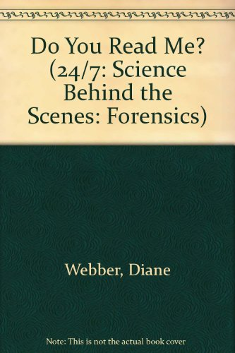 9780531262344: Do You Read Me? (24/7: Science Behind the Scenes: Forensics)