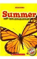 Summer (Seasons: Blastoff! Readers Level 3): Ann Herriges