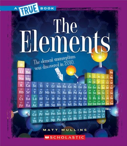 The Elements (Library Binding): Matt Mullins