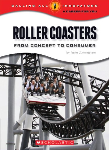9780531265215: Roller Coasters: From Concept to Consumer (Calling All Innovators: a Career for You)