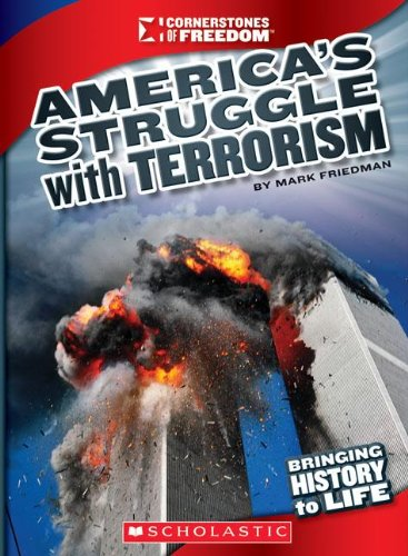 9780531265512: America's Struggle with Terrorism (Cornerstones of Freedom)