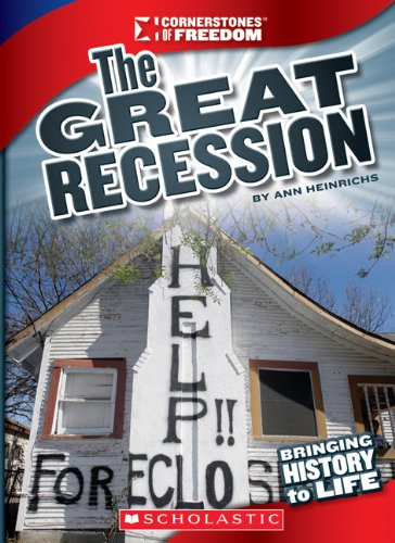9780531265604: The Great Recession (Cornerstones of Freedom)