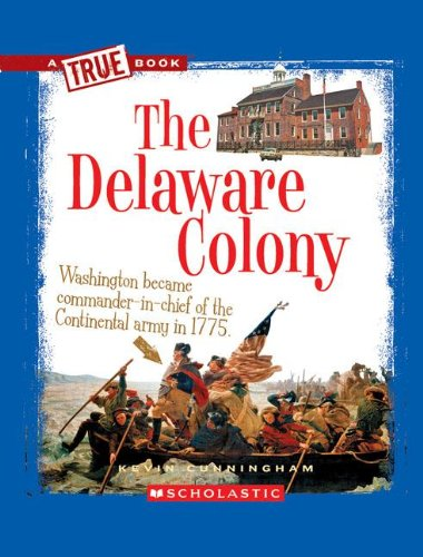 9780531266014: The Delaware Colony (True Books: American History (Paperback))