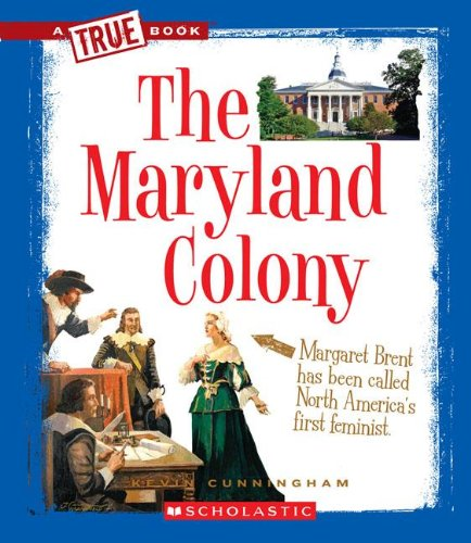 9780531266038: The Maryland Colony (True Books)