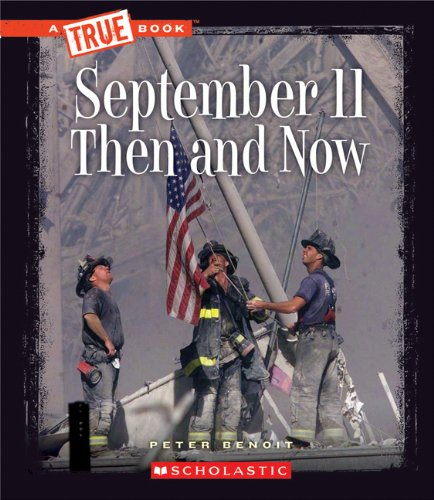 9780531266298: September 11, 2001: Then and Now (True Books: American History (Paperback))