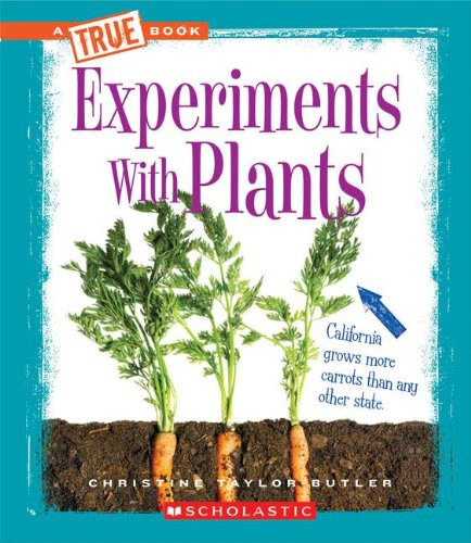 9780531266472: Experiments with Plants (True Books)