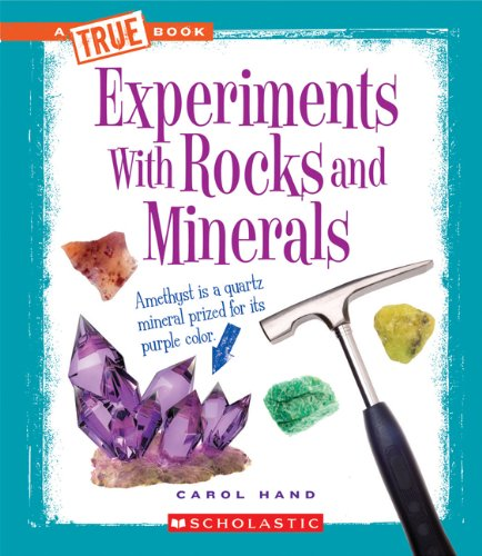9780531266489: Experiments with Rocks and Minerals (True Books)