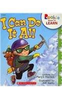 I Can Do It All (Rookie Ready: Mary E. Pearson