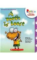 A Tooth Is Loose (Rookie Ready to Learn): Trumbauer, Lisa