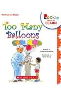 9780531267493: Too Many Balloons (Rookie Ready to Learn)