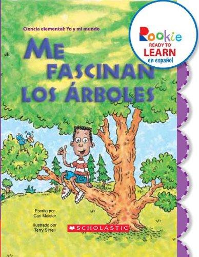 9780531267868: Me fascinan los arboles / I Love Trees (Rookie Ready to Learn En Espanol) (Spanish Edition)