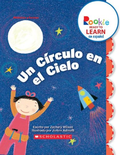 9780531267912: Un Circulo en el Cielo = A Circle in the Sky (Rookie Ready To Learn en Espanol: Numeros y Formas) (Spanish Edition)