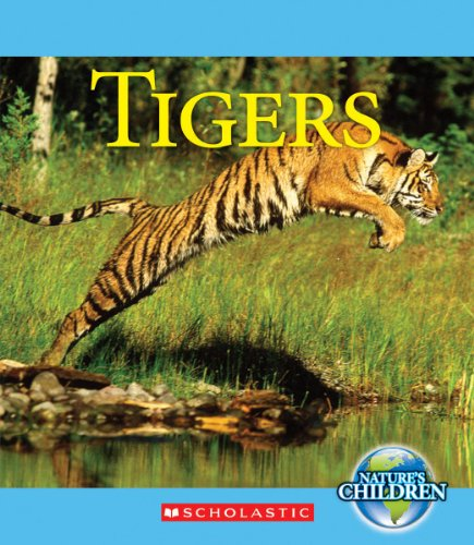 9780531268391: Tigers (Nature's Children (Children's Press Hardcover))