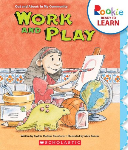 9780531271797: Work and Play (Rookie Ready to Learn)
